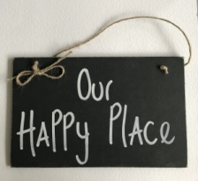''Our happy place'' Sign