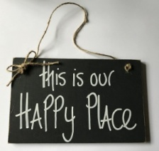 ''This is our happy place'' Sign